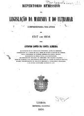 Repertorio remissivo da legislação da marinha e do ultramar