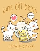 Cute Cat Drink Coloring Book