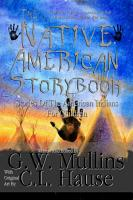 The Native American Story Book Stories Of The American Indians For Children PDF