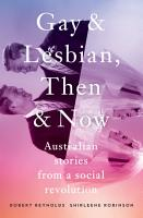 Gay and Lesbian  Then and Now PDF