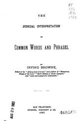 The Judicial Interpretation of Common Words and Phrases