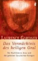 Das Verm  chtnis des Heiligen Gral PDF