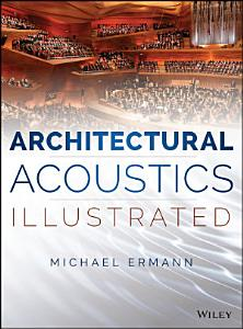 Architectural Acoustics Illustrated PDF