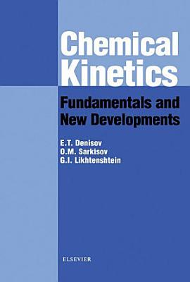 Chemical Kinetics: Fundamentals and Recent Developments