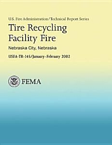Tire Recycling Facility Fire