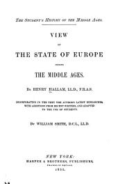 View of the State of Europe During the Middle Ages,