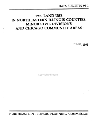 1990 Land Use in Northeastern Illinois Counties  Minor Civil Divisions  and Chicago Community Areas