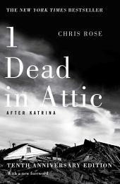 1 Dead in Attic: After Katrina