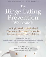 The Binge Eating Prevention Workbook PDF