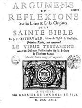 Argumens et reflexions sur les livres et sur les chapitres de la sainte bible