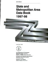 State and metropolitan area data book: Volume 5, Parts 1997-1998