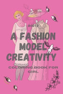 OOTD A FASHION MODEL CREATIVITY Coloring Book