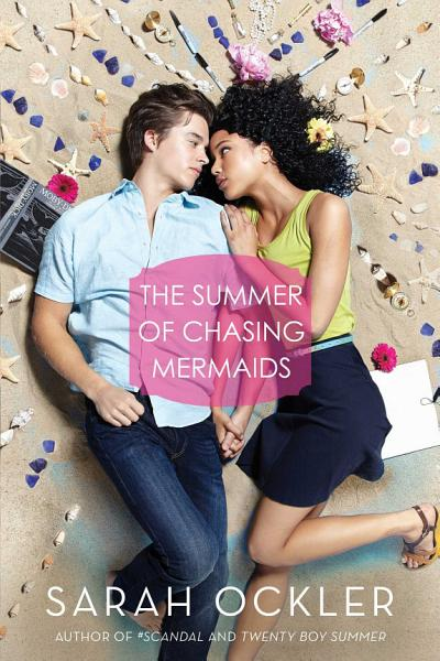 Download The Summer of Chasing Mermaids Book