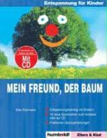 Mein Freund der Baum   neue Entspannungsgeschichten f  r Kinder Buch   CD  PDF