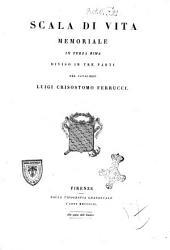 Scala di vita memoriale in terza rima diviso in tre parti del cavaliere Luigi Crisostomo Ferrucci