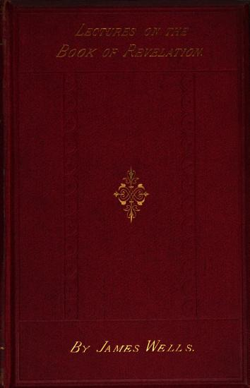 Twenty four lectures on the book of Revelation PDF