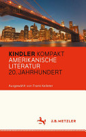 Kindler Kompakt  Amerikanische Literatur  20  Jahrhundert PDF