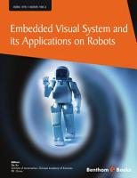 Embedded Visual System and Its Applications on Robots PDF