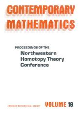 Proceedings of the Northwestern Homotopy Theory Conference
