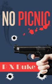 No Picnic: Jim Nash Adventure #7