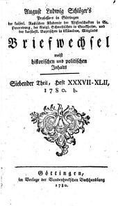 August Ludwig Schlözer's Briefwechsel: meist historischen und politischen inhalts, 1776-1782, Band 7