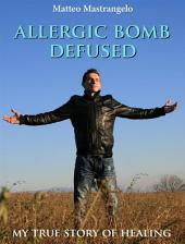 Allergic bomb defused