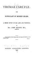 Thomas Carlyle  the Iconoclast of Modern Shams PDF