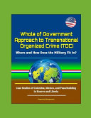 Whole of Government Approach to Transnational Organized Crime  TOC  PDF