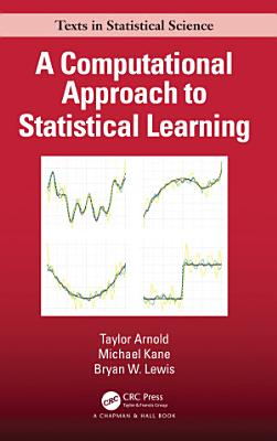 A Computational Approach to Statistical Learning PDF