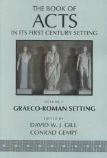 The Book of Acts in Its Graeco-Roman Setting