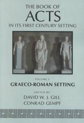 The Book Of Acts In Its Graeco Roman Setting Book PDF