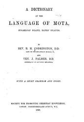 A Dictionary of the Language of Mota  Sugarloaf Island  Banks  Islands PDF