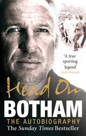 Head On - Ian Botham: The Autobiography