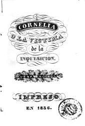 Cornelia, o, La victima de la Inquisicion