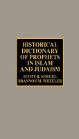 Historical Dictionary of Prophets in Islam and Judaism PDF