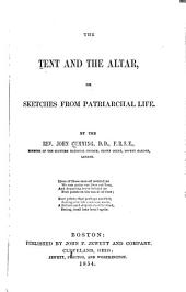 The Tent and the Altar: Or, Sketches from Patriarchial Life