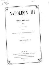 Napoléon III: Volume1