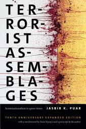 Terrorist Assemblages: Homonationalism in Queer Times