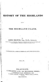 A History of the Highlands and the Highland Clans: Volume 4