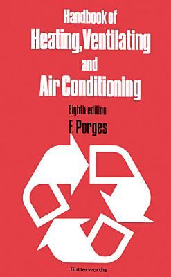Handbook of Heating  Ventilating and Air Conditioning PDF