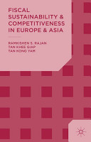 Fiscal Sustainability and Competitiveness in Europe and Asia PDF