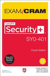 CompTIA Security+ SYO-401 Exam Cram: Edition 4