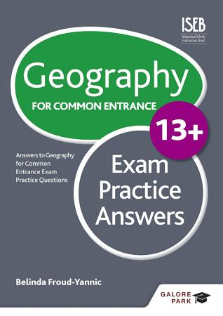Geography for Common Entrance 13  Exam Practice Answers PDF
