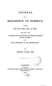 Journal of a residence in Norway, during ... 1834, 1835, and 1836