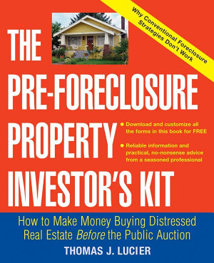 The Pre Foreclosure Property Investor s Kit PDF