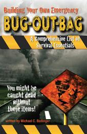 Building Your Own Emergency Bug-Out Bag