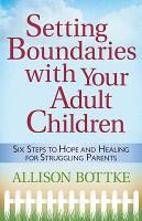 Setting Boundaries   with Your Adult Children PDF