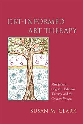 DBT Informed Art Therapy PDF