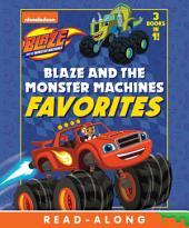 Blaze and the Monster Machines Favorites (Blaze and the Monster Machines)