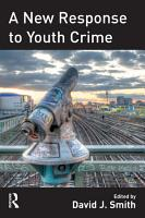 A New Response to Youth Crime PDF